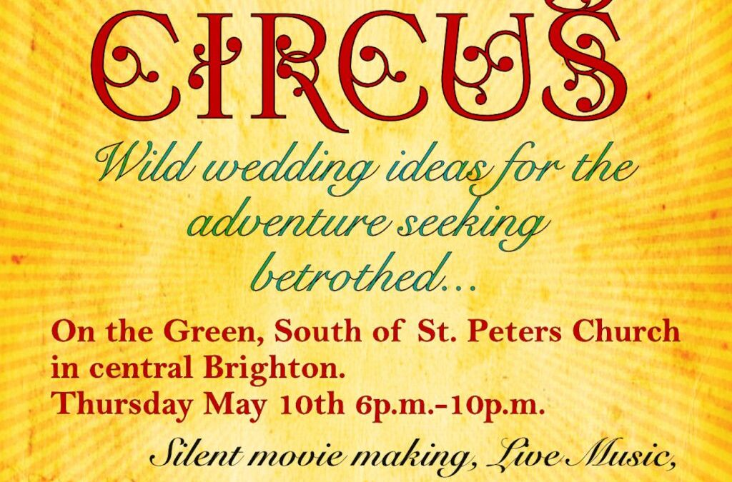 Hurly Burly – Wedding Circus @ The Brighton Family Fringe  (10th May 6pm until 10pm