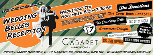 Wedding Belles Reception – 7th November at Proud Cabaret Brighton