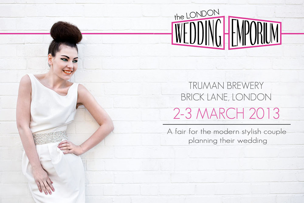 London Wedding Emporium – 2nd & 3rd March 2013