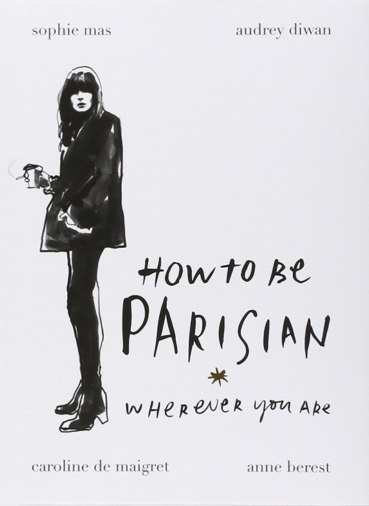 How to Be Parisian 1