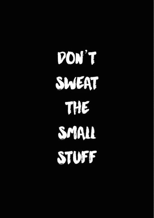 Don't Sweat it copy