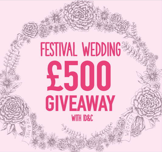 GIVEAWAY – £500 of Festival Wedding Accessories with ID&C